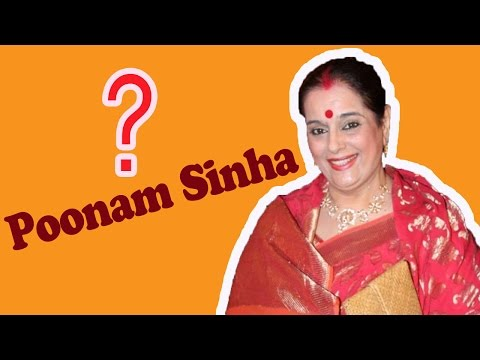 Who Is Poonam Sinha ?
