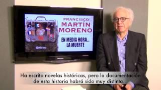 Francisco Marti?n Moreno, autor de 'En media hora...la muerte'. 29-9-2014