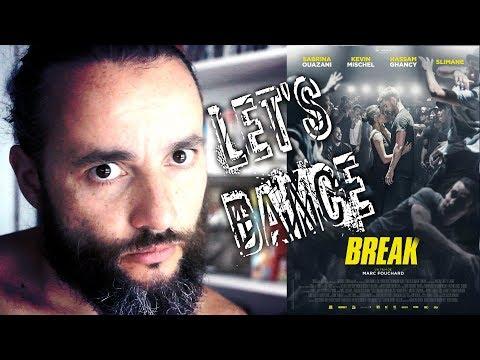 BREAK - ENFIN UN BON FILM SUR LA DANSE ? (CRITIQUE)