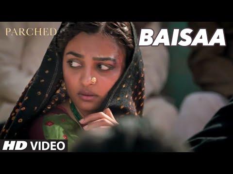 BAISAA Video Song PARCHED Radhika Tannishtha