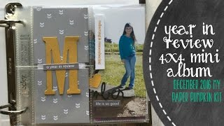 Today I so excited to share with you December 2016 My Paper Pumpkin, I turned it in to a 4x4 Mini Album! I was also able to use my Ali Edwards Review Story K...