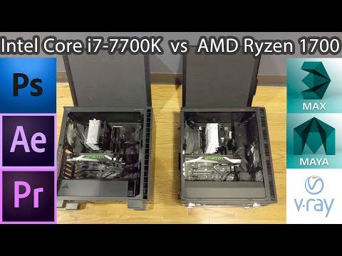 Ryzen or Core i7 for work in Ps, Ae, Pr, 3dsMax and Maya