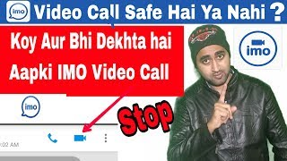 Video Imo Video Call Is Safe Or Not Full Explain   Imo की Video Call क्या सुरक्षित है?   [Hindi] #EFA download in MP3, 3GP, MP4, WEBM, AVI, FLV January 2017