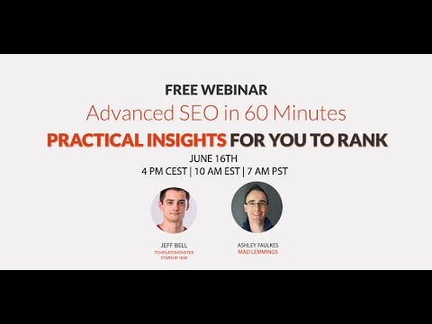 Advanced Seo In 60 Minutes With Mad Lemmings [webinar]