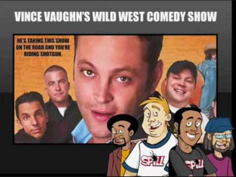 Vince Vaughn's Wild West Comedy Show Spill Review