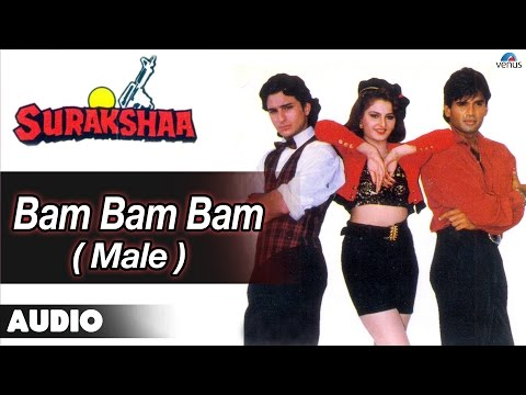 Video Surakshaa : Bam Bam Bam - Male Full Audio Song | Saif Ali Khan, Sunil Shetty | download in MP3, 3GP, MP4, WEBM, AVI, FLV January 2017