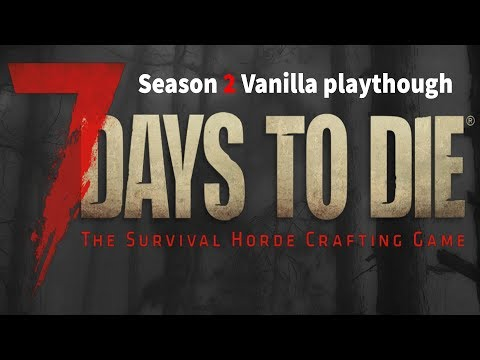 7 Days to Die [Alpha 18] Season 2 Episode 42