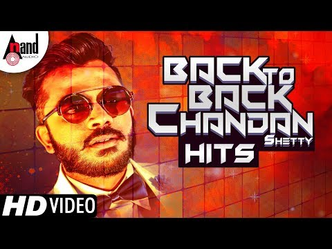 Video Back To Back Kannada Rap King Chandan Shetty Video Songs | Kannada Selected HD Video Songs 2018 download in MP3, 3GP, MP4, WEBM, AVI, FLV January 2017