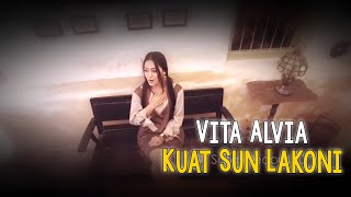 Video Vita Alvia - Kuat Sun Lakoni ( #New ) ( Official Music Video ) MP3, 3GP, MP4, WEBM, AVI, FLV Juni 2018