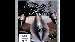 Die Geschichte der Fliegerei - 100 Jahre Luftfahrt