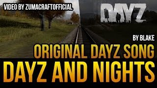 DayZ and Nights