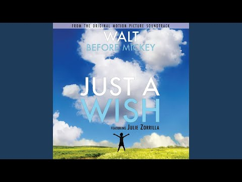 """Just a Wish (From """"Walt Before Mickey"""")"""