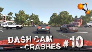 BeamNG.drive - Dash Cam Crash Compilation #10