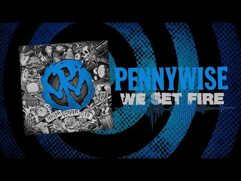 "Pennywise - ""We Set Fire"" (Full Album Stream)"