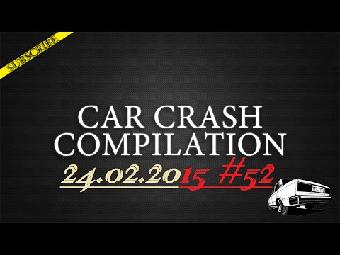 Car crash compilation #52 | Подборка аварий 24.02.2015