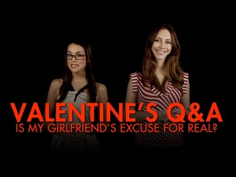 "AskMen V-Day - ""Is My Girlfriend's Excuse Real?"""