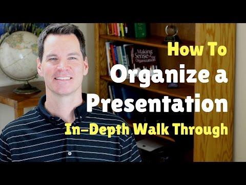 How to Organize a Speech or Presentation
