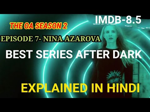 The OA season 2 episode 7 Explained In Hindi