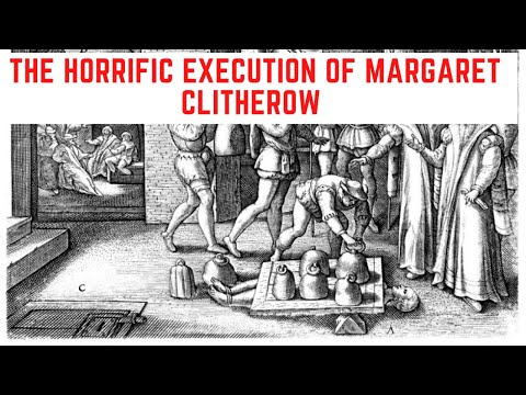 The HORRIFIC Execution Of Margaret Clitherow - 'The Pearl Of York'