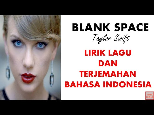 Taylor Swift Blank Space Cover Lirik | Mp3FordFiesta.com