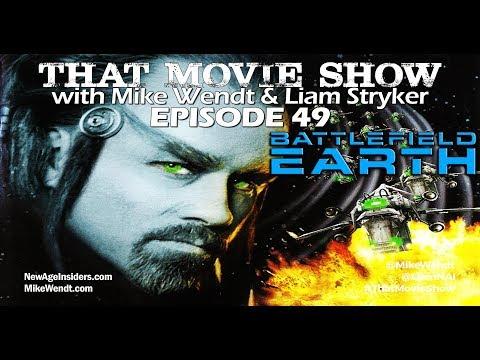 That Movie Show: Episode 49 - Battlefield Earth (2000)