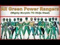 All Green Power Rangers|Power Rangers Mighty Morphin To Power Rangers Movie(1993-2017)
