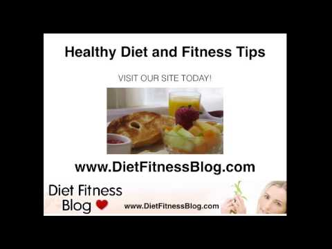 Healthy Diet and Fitness Tips
