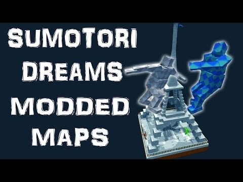 MODDED MAPS | Sumotori Dreams - Part 2