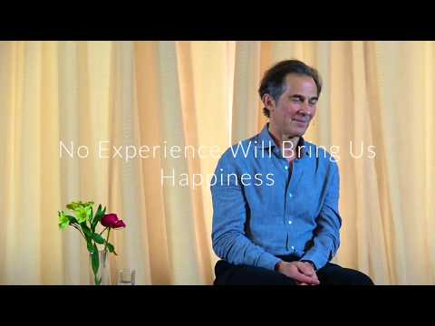 Rupert Spira Video: No Experience Can Bring Us Happiness