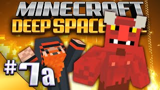 Minecraft - Deep Space Mine - Part 7a - Hail Satan [Missing Episode!]