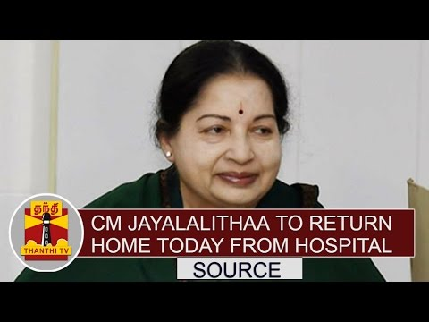 CM-Jayalalithaa-to-return-Home-Today-from-Hospital--Source-Thanthi-TV