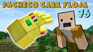 Video Pacheco Cara Floja 76 | COMO HACER EL GUANTELETE DEL INFINITO MP3, 3GP, MP4, WEBM, AVI, FLV September 2019