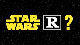 Video Do we really want a rated R Star Wars movie? MP3, 3GP, MP4, WEBM, AVI, FLV Juni 2018
