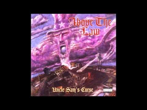 Above The Law / Uncle Sam's Curse Full Album