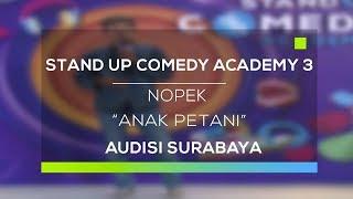 Video Stand Up Comedy Academy 3 : Nopek, Madiun - Anak Petani MP3, 3GP, MP4, WEBM, AVI, FLV November 2017