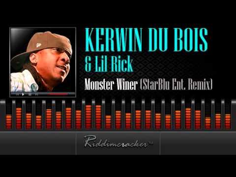 Kerwin Du Bois & Lil Rick – Monster Winer (StarBlu Ent. Remix) [Soca 2014]