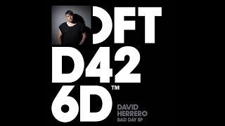 David Herrero 'I Like That Feel'