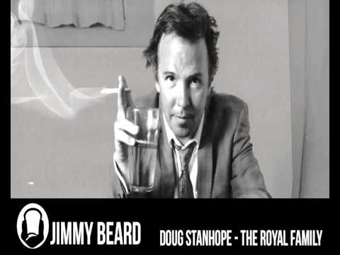 DOUG STANHOPE - THE ROYAL FAMILY