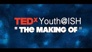 TEDx @ ISH Making Of (Trailer)