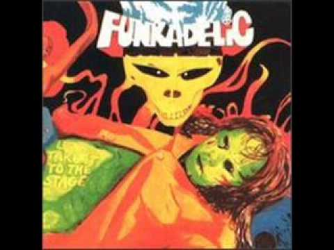 Get Off Your Ass and Jam (1975) (Song) by Funkadelic