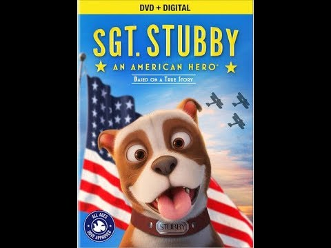 Opening To Sgt. Stubby An American Hero 2018 DVD