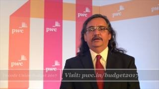The Indian Union Budget 2017-18 covered a lot of economic ground, and PwC India's Gautam Mehra breaks down some key highlights for you.