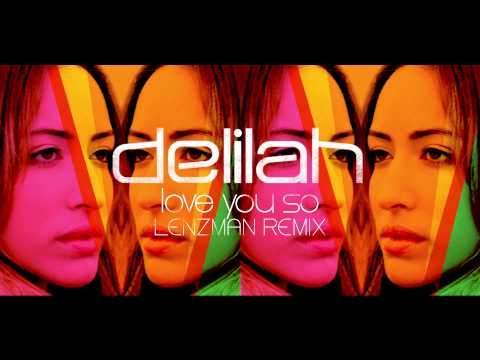 Delilah - Love You So (Lenzman Remix)