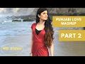 Punjabi Love Mashup (Part 2)   SABRINA   Prod. by StringVibe