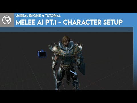 Unreal Engine 4 Tutorial - Melee AI Part 1 - Character Setup