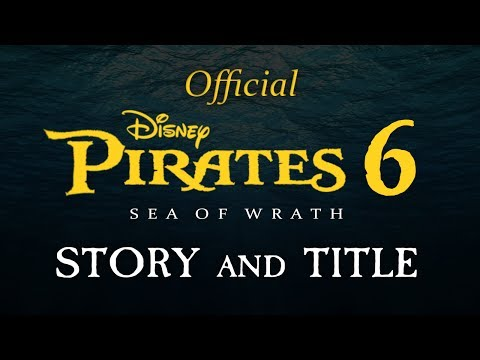 Pirates of the Caribbean 6: Official Story