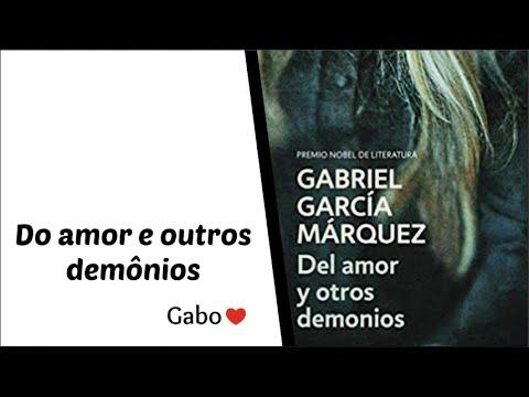 Do amor e outros demônios - Gabriel García Marquez | Vanusa Marte