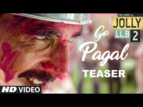 Jolly LL.B 2 | GO PAGAL Song Teaser  | Akshay Kumar | Subhash Kapoor | Huma Qureshi
