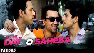 O SAHEBA Audio Song LOVE DAY