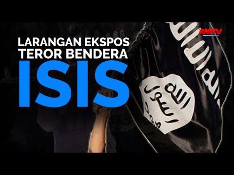 Larangan Ekspos Teror Bendera ISIS